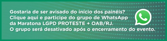 WhatsApp Maratona LGPD PROTESTE + OAB/RJ